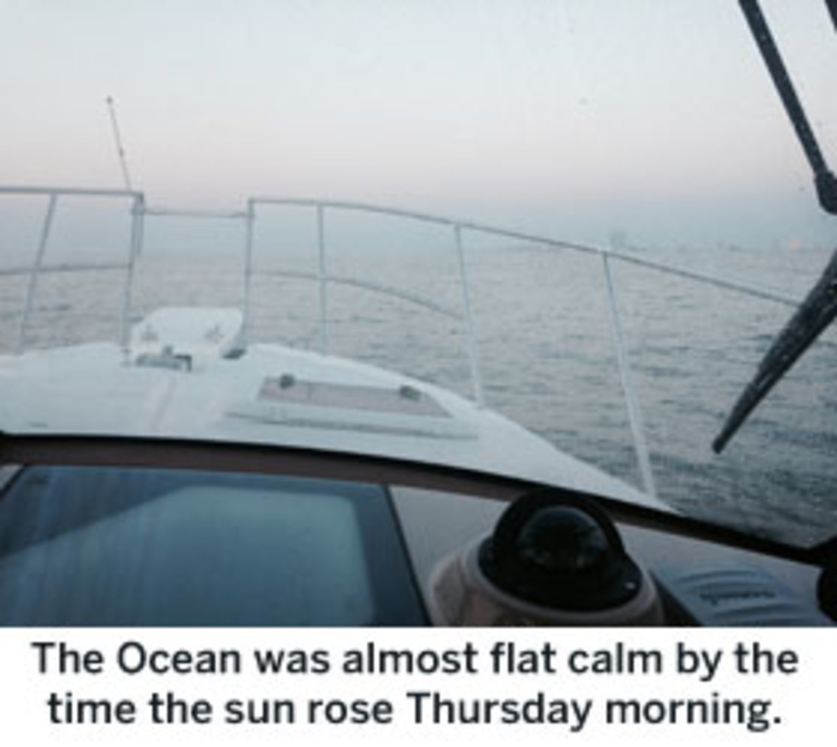 The Ocean was almost flat calm by the time the sun rose Thursday morning.