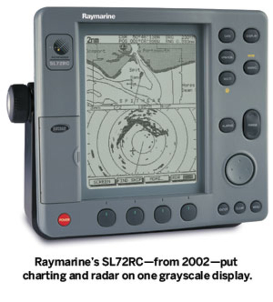Raymarine's SL72RC—from 2002—put charting and radar on one grayscale display.