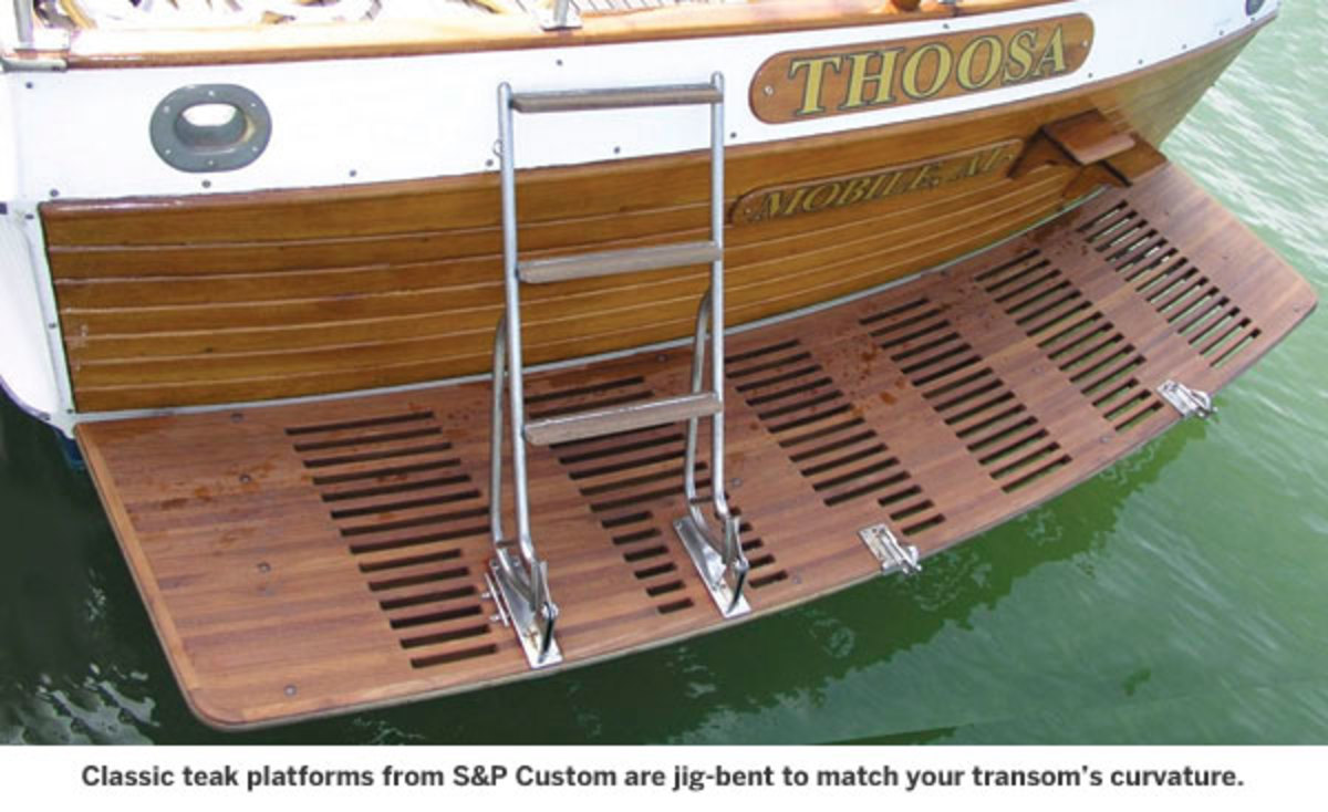 Classic teak platforms from S&P Custom are jig-bent to match your transom's curvature.
