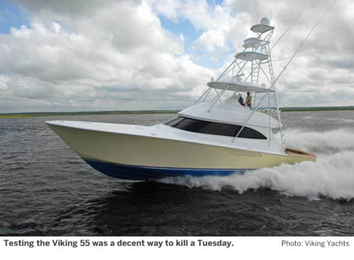 Testing the Viking 55 was a decent way to kill a Tuesday.