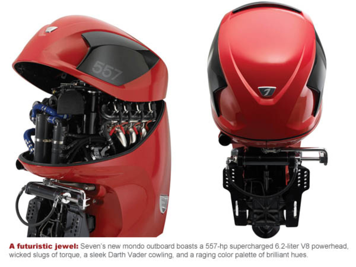 A futuristic jewel: Seven's new mondo outboard boasts a 557-hp supercharged 6.2-liter V8 powerhead, wicked slugs of torque, a sleek Darth Vader cowling, and a raging color palette of brilliant hues.