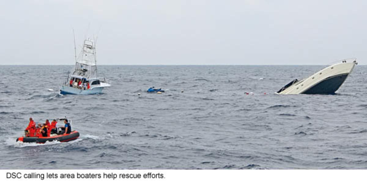 DSC calling lets area boaters help rescue efforts.