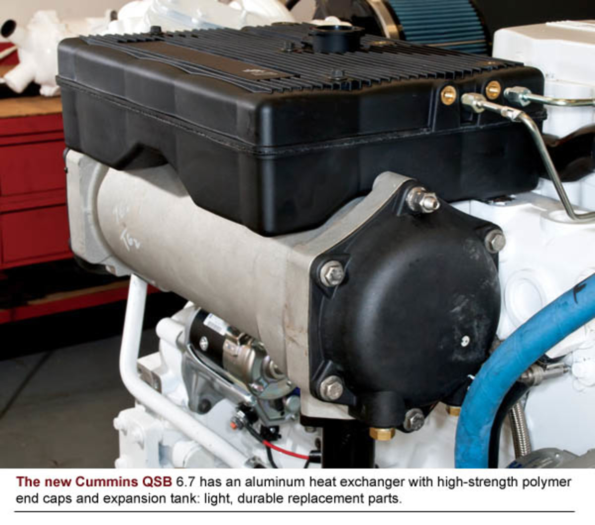 The new Cummins QSB 6.7 has an aluminum heat exchanger with high-strength polymer end caps and expansion tank: light, durable replacement parts.