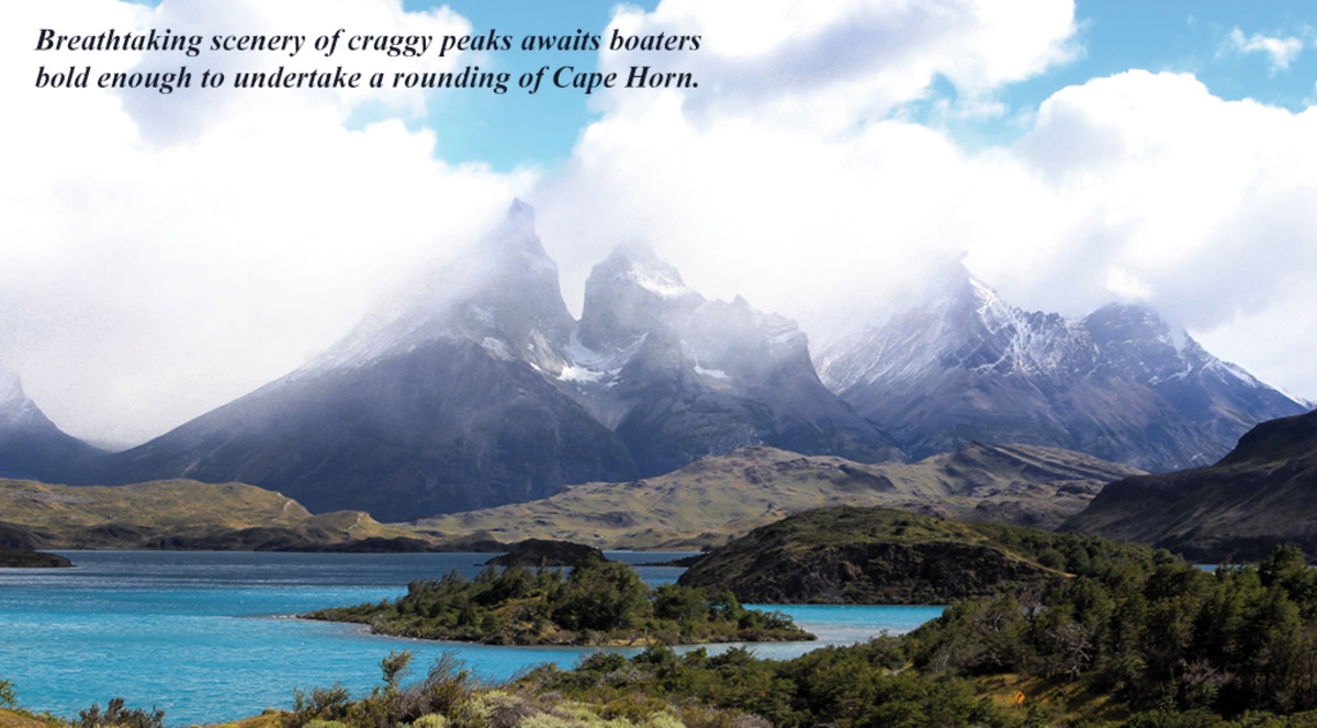 Breathtaking scenery of craggy peaks awaits boaters bold enough to undertake a rounding of Cape Horn.