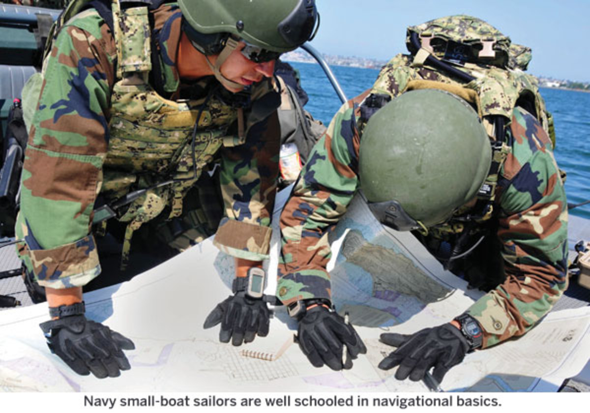 Navy small-boat sailors are well schooled in navigational basics.