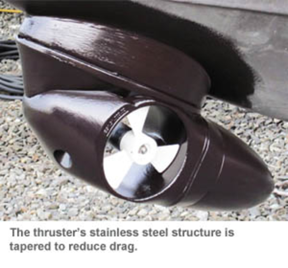 The thruster's stainless steel structure is tapered to reduce drag.